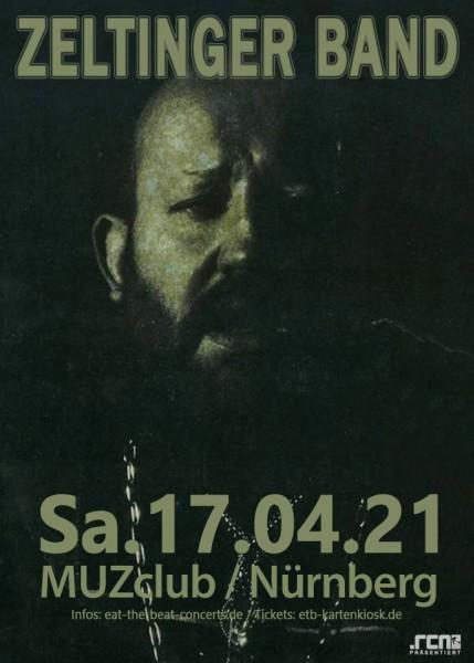 Zeltinger Band / 17.04.21 / Nürnberg